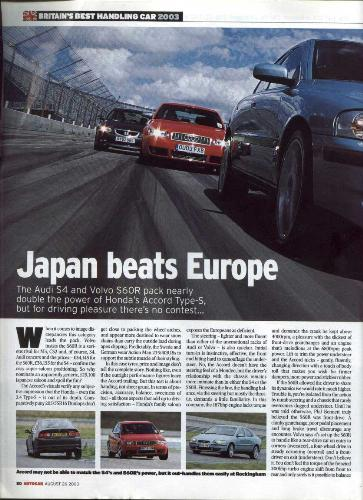 Japanese vs European - It's a comparative between these 3 cars: - Audi S4 - Honda Accord Type S - Volvo S60R