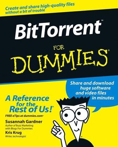 Bittornet for dummies - bittornet for dummies