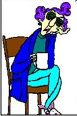 Don't trust little Old Ladies!!! - Maxine is a wise woman, and a funny old lady.