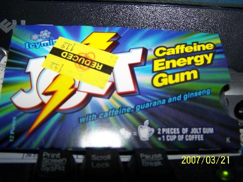 Jolt Caffeine Energy Gum - This is gum that has the effect of 1 cup of coffee for each 2 pieces chewed.