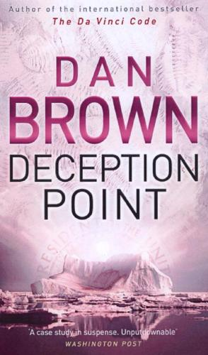 deception point by dan brown novel Deception point is a 2001 techno-thriller novel by dan brown the plot concerns  a meteorite found within the arctic circle that may provide proof of.