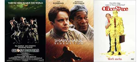 Shawshank Redemption, Ghostbuster, and Office Spac - These 3 movies are my favorite of all time. Sure there are others great movies, but these are mandatory watching whenever they are on tv. And TNT loves showing The Shawshank Redemption
