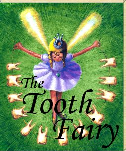 Tooth Fairy - The tooth fairy