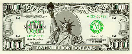 One Million Dollar Bill - Wouldn't you rather have a million? OK, I admit it, it's fake. There is no 1 million dollar Bill.