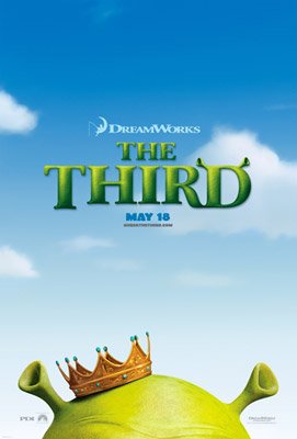 "Shrek the Third - Dreamworks production movie ""Shrek the Third"" released on 18th may. The photo is a teaser to it."