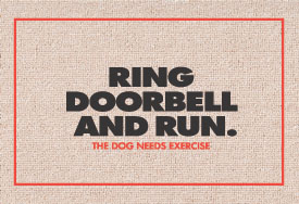 Doorbell ditch - ding dong ditch