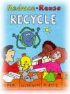 Recycle - now a day we must learn to recycle things so we can help to clean the inviroment.