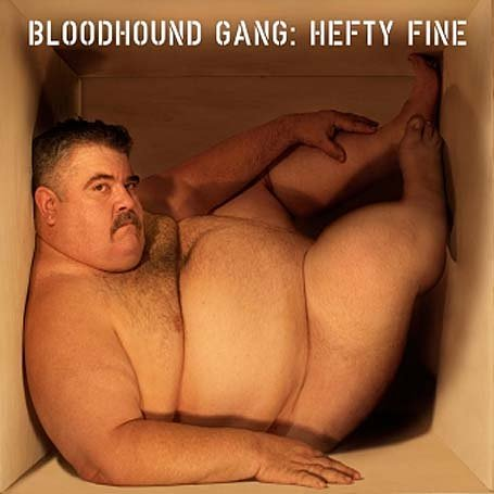 Tags: bloodhound gang , hefty fine , cd