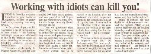 Work with Idiots - Working with idiots...