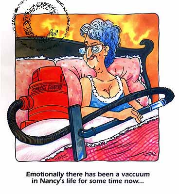 A Good Vccum Cleaner! - This is a cartoon picture of a women in bed with a vaccum cleaner. I guess she finally found the right one! hehe