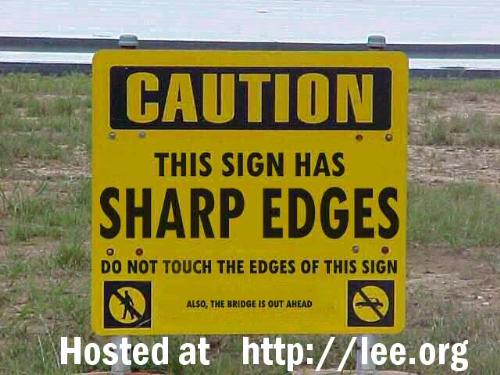 On the edge of reason. - funny sign