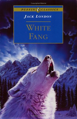 White Fang ! - White Fang,a fascinating adventure story by Jack London.