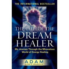 The Path of the Dreamhealer - Book: The Path of the Dreamhealer