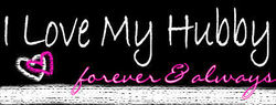 I Miss My Hubby!! - Love my hubby sign....