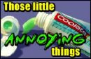 annoying thing - this are little things that annoys you most!