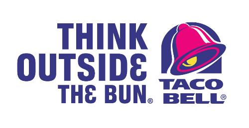 Taco bell - Thinking outside the bun!!!