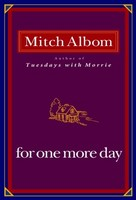 For One More Day - A Mitch Albom Novel