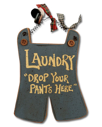 Laundry - Drop your pants here