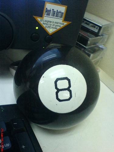magic 8 ball - my magic 8 ball, bought this in dec 2005. :D