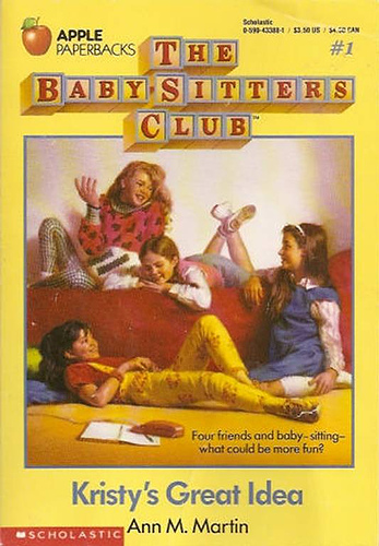 the babysitters club - a series of books called the babysitters club.