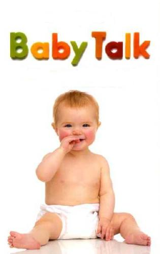 babytalk - a cute little baby...babies are more cute when they're trying to talk - babytalk....