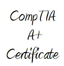 A+ Certification - My Goal For The Year