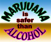marijuana VS alcohol - marijuana safer than alcohol