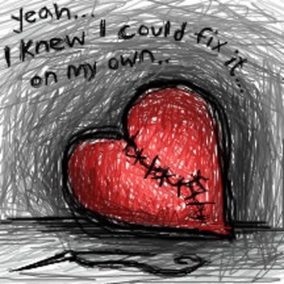 a broken heart  - When a relationship ends it takes a toll on the self-esteem and it may take many months if not years to recover.