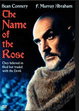 The Name of the Rose - The Name of the Rose,1986, is a German-French-Italian film directed by Jean-Jacques Annaud, based on the book of the same name by Umberto Eco.