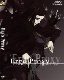 Ergo Proxy! - anime ergo proxy..
