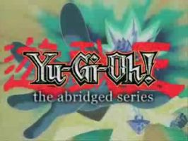 Yu Gi Oh the Abridged Series Logo - This is the title screen image for Yu Gi Oh Abridged - a parody show by LittleKuriboh