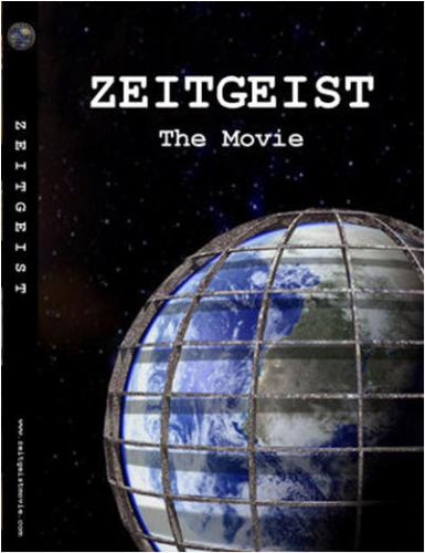 Zeitgeist The Movie - Zeitgeist a movie on myths and conspiracies