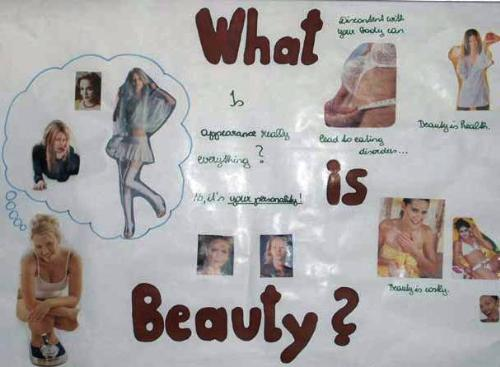 Beauty - Some people say beauty is in the eye of the beholder. But all i can say that not your outside values are important, it is your charisma which counts
