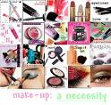 Make Up - Lots of different kinds of makeup.