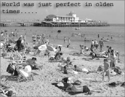 Wonderful world - Olden days was good to live in this world