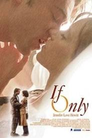 Movie: If Only - The Cover of the If Only Movie with Jennifer Love Hewitt