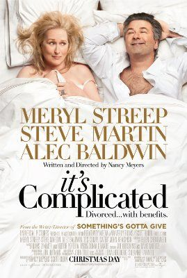 It's Complicated - Starred Merly Streep amd Alec Baldwin. Baldwin divorced Streep for a younger woman but they end up having an affair!