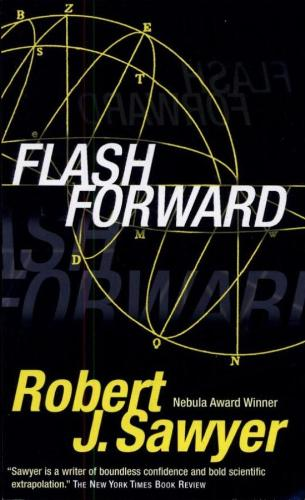 FlashForward - In Canadian science fiction writer Robert J. Sawyer's Flashforward, people everywhere suddenly experience a two minute period of unconsciousness. As the world reels from this tragedy of car accidents, crashed planes and falling down inconveniently placed stairs, people realize that the 'dreams' they experienced in during their unconsciousness were actually visions of a cohesive future, about 20 years from now...