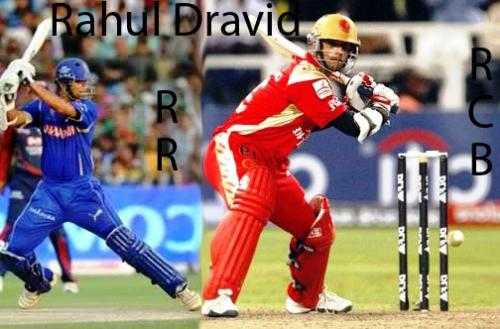 Rahul in RCB and RR - Rahul dravid was playing RCB in 3 IPl and now is in RR.