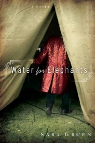 Water For Elephants - It is by Sara Guan. I didn't know she wrote this book until I heard it was made into a movie! I have read one of her books so far.
