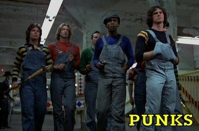 The Punks  - The Punks are another group in The Warriors film. They were the ones in the brawl in the men's room