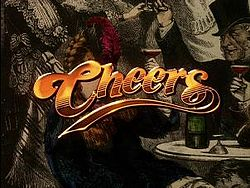 Cheers - The bar 'where everyone knows your name'!