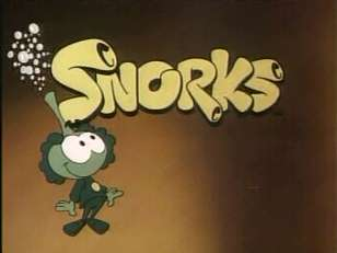 Snorks - I rememeber watching this cartoon. It was like Smurfs under the sea!