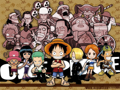 One Piece - read it. I'm sure you'll like it