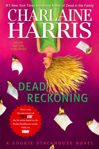 Deadreckoning - The new vampire book by Charlein Harris.