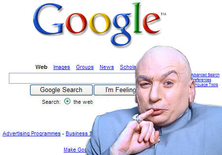 Of Course! - A picture of Dr. Evil over the Google homepage.
