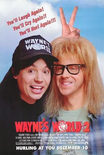 Wayne's World 2 - The movie poster for Wayne's World 2.