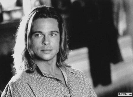 Brad Pitt - Brad Pitt when he did 'Legends of the Fall'. He didn't look the greatest in long hair!