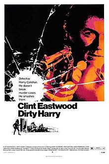 Dirty Harry - The 1971 movie starred Clint Eastwood. The 1st of 4 Dirty Harry movies.