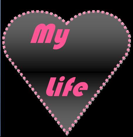 My life..  - My Life...